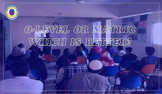 Children-Can-Do-O-Level-or-Matric-O-Level-VS-Matric