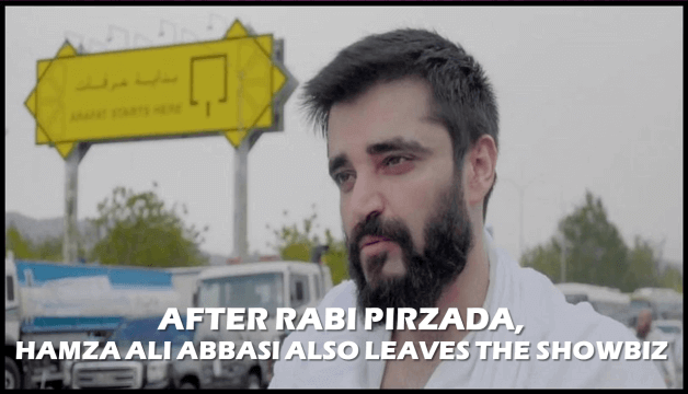 After Rabi Pirzada, Hamza Ali Abbasi Leaves The Showbiz And Announces The Spread Of The Message Of Islam