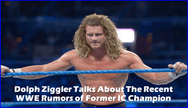 Dolph Ziggler Talks About The Recent WWE Rumors of Former IC Champion