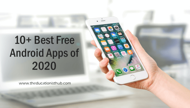 10+ Best Free Android Apps of 2020