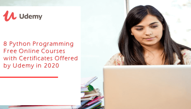 8 Python Programming Free Online Courses with Certificates Offered by Udemy For Limited Time
