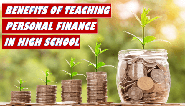 Benefits of teaching personal finance in high school