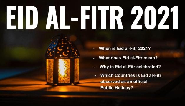 Eid ul-fitr 2021 in pakistan date When is Eid al-Fitr 2021