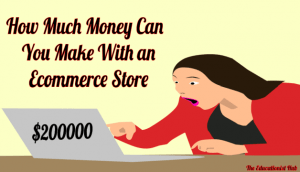 How Much Money Can You Make With an Ecommerce Store in 2021