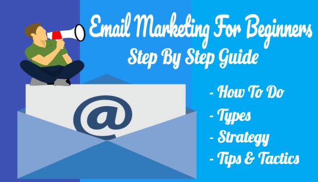 What is Email Marketing? How To Do Types Strategy Step By Step Beginners Guide