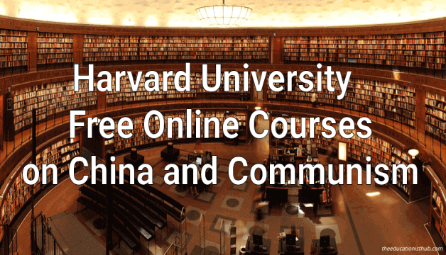Harvard University Free Online Courses on China and Communism
