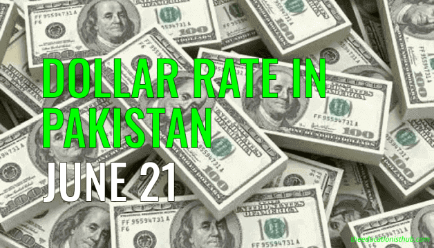 US Dollar Rate in Pakistan Today 21st June 2021