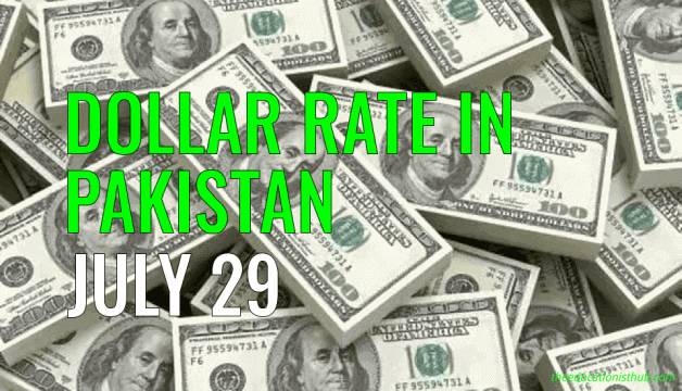 Dollar Rate in Pakistan Today 29th July 2021